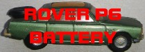 Battery for a Rover P6